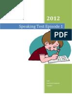 Speaking Test Episode 1/2012