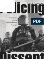 Fernandez, Policing Dissent - Social Control and the Anti-Globalization Movement, 2008