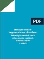 Doenças crônicodegenerativas Estratégia mundial sobre...