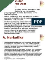 Pemakaian Dan Pengedaran Obat Terlarang