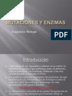 Mutaciones y Enzimas Final