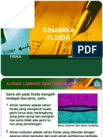b. fluida dinamis