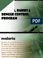 Malaria, Rabies & DHF