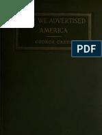 George Creel - How We Advertised America