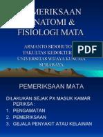 Kuliah 2 Pemeriksaan Anatomi & Fisiologi Mata