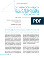 La cooperación público-privada en la innovación a través de los centros tecnológicos(Es)/ Public-private cooperation in innovation across technological centers(Spanish)/ Lankidetza publiko-pribatua berrikuntzan zentro teknologikoen bidez(Es)