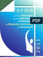 Informe 2011 sobre la Situación de los Defensores y Defensoras de DDHH en Venezuela