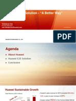 Huawei E2E Solution - A Better Way