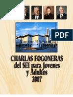 Charlas Fogoneras Del Sei 2007
