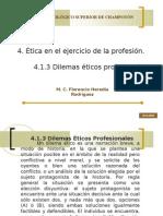 4.1.3 Dilemas Éticos profesionales