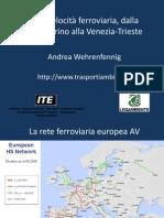 TAV L'alta velocità ferroviaria, dalla Lione-Torino alla Venezia-Trieste