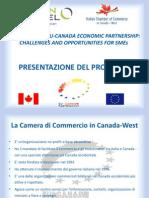 THE ENHANCED EU-CANADA ECONOMIC PARTNERSHIP