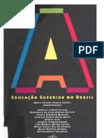A Educação Superior no Brasil
