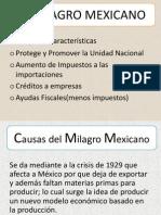El Milagro Mexicano Historia