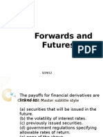 1) the Payoffs for Financial Derivatives Are