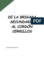 De la Brigada Secundaria al Cordón Cerrillos