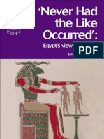 Tait John (Ed.) - Never Had the Like Occurred'_Egypt's View of Its Past