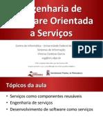 Engenharia de Software Orientada a Serviços