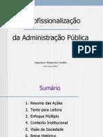 Profissionalização da Administração Pública - 04-maio-2007