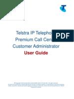 Business Call Centre Premium Customer Administrator User Guide