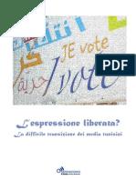 L'espressione liberata? La difficile transizione dei media in Tunisia