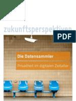 Die Datensammler. Privatheit im digitalen Zeitalter (Kurzfassung)
