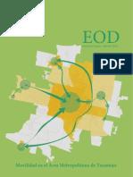 Movilidad en el Área Metropolitana de Tucumán. Encuesta de Origen y Destino de viajes 2011