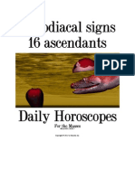 22 Zodiacal Signs + 16 Ascendants - Daily Horoscopes for the Masses