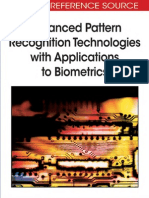 Advanced Pattern Recognition Technologies With Applications to Bio Metrics