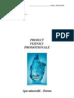 Tehnici Promotion Ale - Apa Minerala Dorna