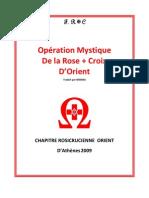 Opérations Mystiques de la Rose Croix d'Orient