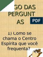 JOGO DAS PERGUNTAS - O Centro Espírita