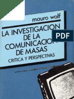 Wolf Mauro - La Investigacion de La Comunicacion de Masas
