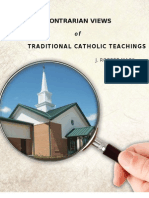Contrarian Views of Traditional Catholic Teachings