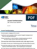 Vbc t4 m16 Accent Familiarization