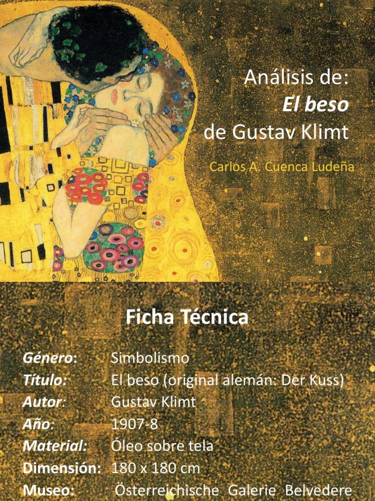 Análisis De La Obra El Beso De Gustav Klimt Gustav Klimt Color