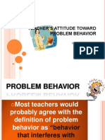 TEACHER'S ATTITUDE TOWARD PROBLEM BEHAVIOR