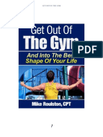 Get Out Of The Gym