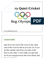 The Very Quiet Cricket Bug Olympics