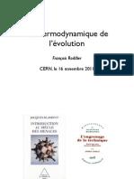 Thermodynamique de l'évolution François Roddier Presentation_Roddier_CERN 2011 11 16