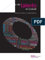 La atracción del talento en Euskadi. Factores clave e indicadores (Es)/ The attraction of talent in the Basque Country (Spanish)/ Talentu erakarpena EAEn (Es)