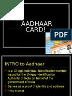 Aadhaar Card!
