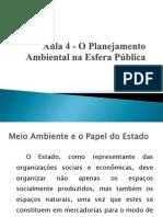 Aula+4+-O+Planejamento+Ambiental+na+Esfera+Pública