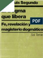 Segundo, Juan Luis - El Dogma Que Libera