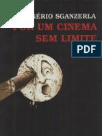 Por um Cinema Sem Limite ~ Rogério Sganzerla