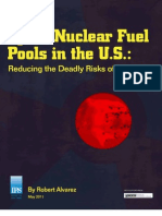 Spent Nuclear FuelPools in the U.S. Reducing the Deadly Risks of Storage