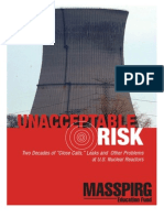 "Unacceptable Risk - Two Decades of ""Close Calls,"" Leaks and  Other Problems"