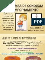PROBLEMAS DE CONDUCTA Y COMPORTAMIENTO- 3 años 2011-2012