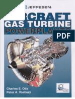Jeppesen Aircraft Gas Turbine Powerplants Charles E Otis -©2002