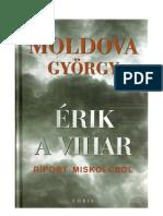Moldova György - Érik a vihar 1. kötet